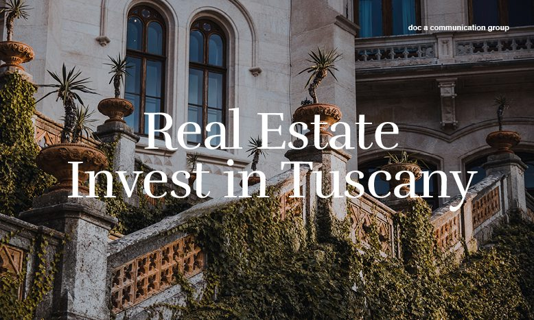 Invest in Tuscany – Real Estate