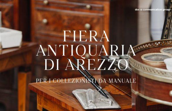 Fiera Antiquaria di Arezzo - Per i collezionisti da manuale
