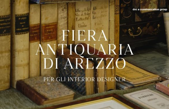 Fiera Antiquaria di Arezzo - Per gli interior designer